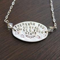 Go With All Your Heart Hand Stamped Necklace Photo