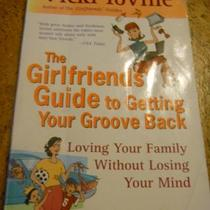 The Girlfriends' Guide to Getting Your Groove Back Photo